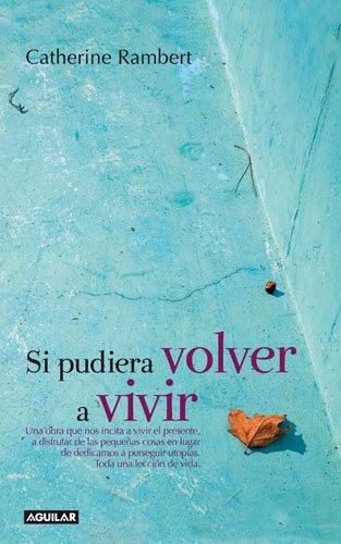 9788403097414: Si Pudiera Volver a Vivir