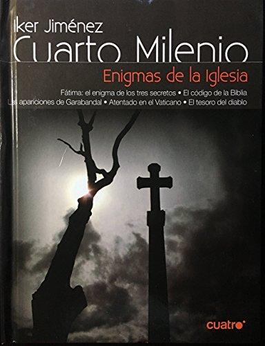 Cuarto Milenio.Enigmas De La Iglesia de Iker Jiménez: El País ...