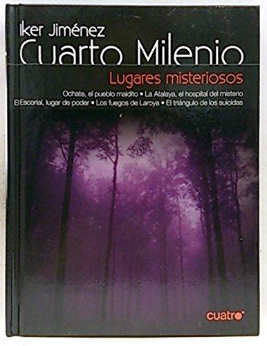 9788403097728: Cuarto Milenio. Lugares misteriosos - IberLibro ...