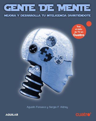 9788403097803: Gente de mente : mejora y desarrolla tu inteligencia diviertiéndote