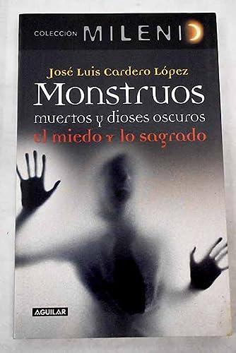 9788403097995: Monstruos Muertos Y Dioses Oscuros