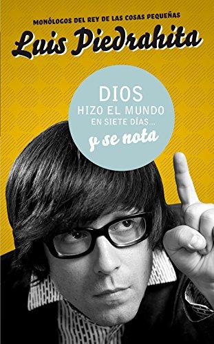 9788403098596: Dios hizo el mundo en siete días... y se nota (Tendencias) (Spanish Edition)