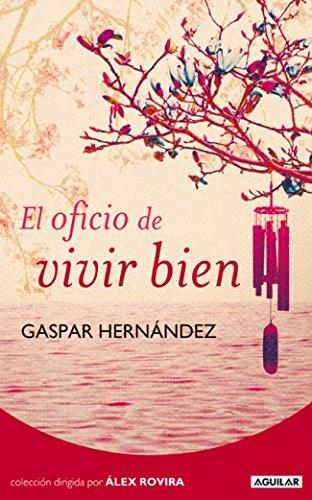9788403100725: El oficio de vivir (OTROS GENERALES AGUILAR.)