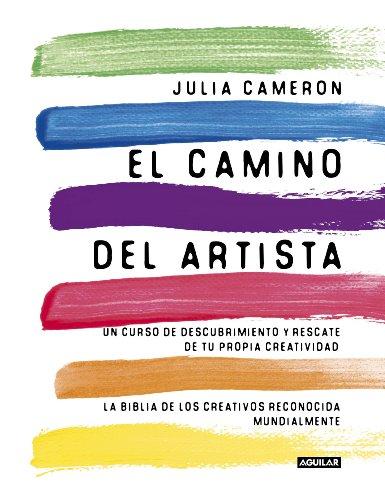 9788403102057: El Camino Del Artista: Un curso de descubrimiento y rescate de tu propia creatividad (Cuerpo y mente)