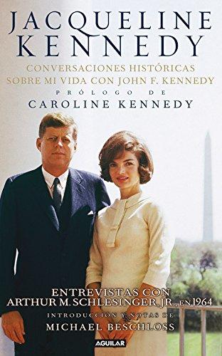 9788403102156: Jacqueline Kennedy : conversaciones históricas, 1964