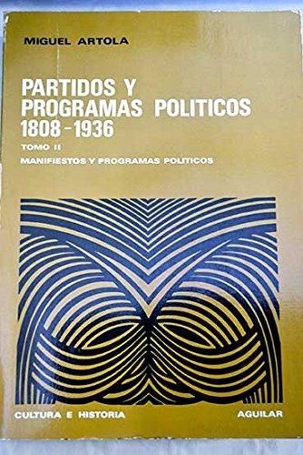 9788403129979: Partidos y programas pol,ticos 1808-1936 (Biblioteca Cultura e historia)