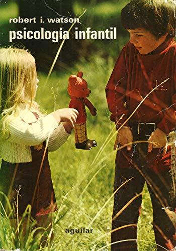 Psicología infantil: Robert I. Watson