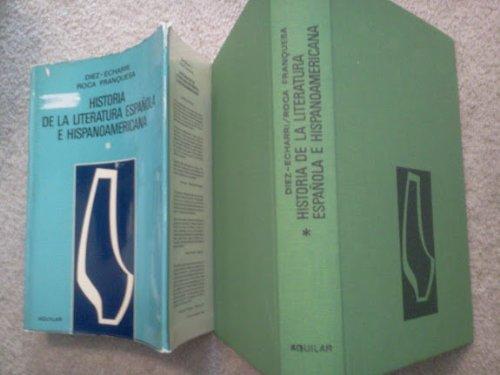 Historia de la Literatura Espanola e Hispanoamericana: Emiliano ; Roca,