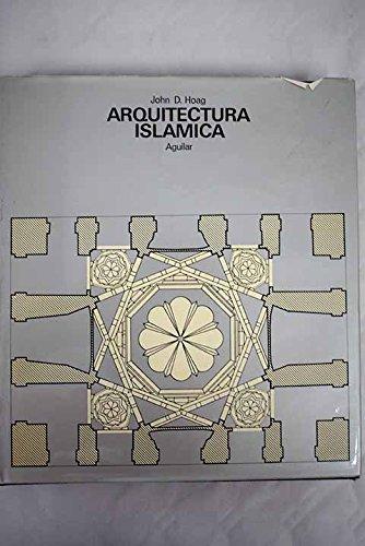 Arquitectura Islámica: John D. Hoag