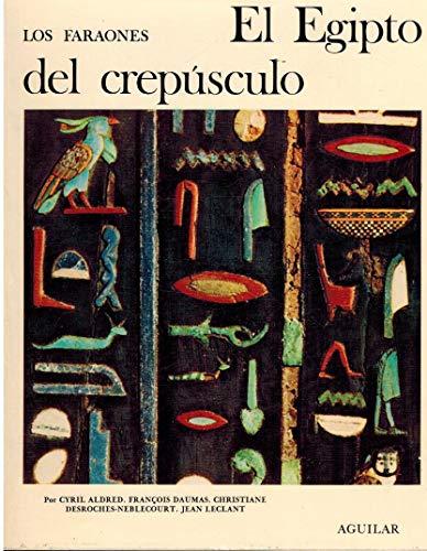 9788403380295: Faraones, los (el Egipto del crepusculo)
