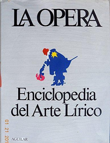 9788403400719: Opera la-enciclopedia arte lirico-