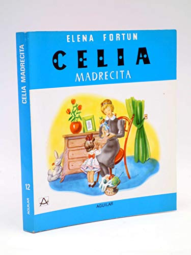 Celia. Madrecita: Elena Fortún