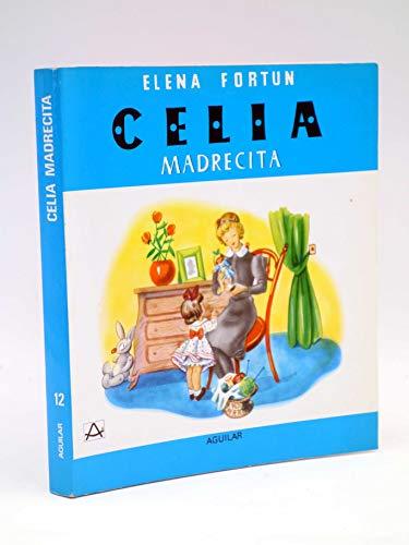 9788403461079: Celia, madrecita