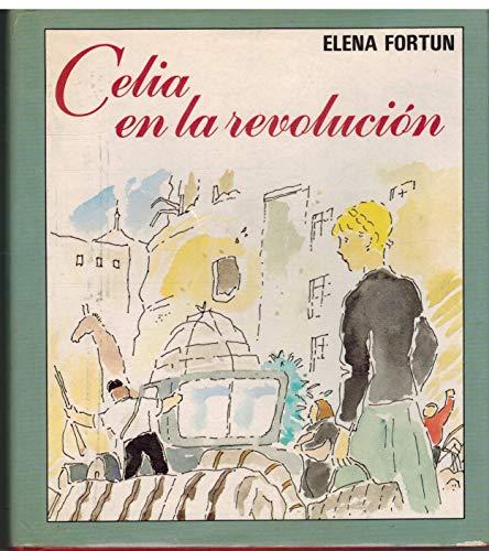 9788403461161: Celia en la revolucion