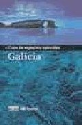 9788403500426: Guia de espacios naturales de Galicia