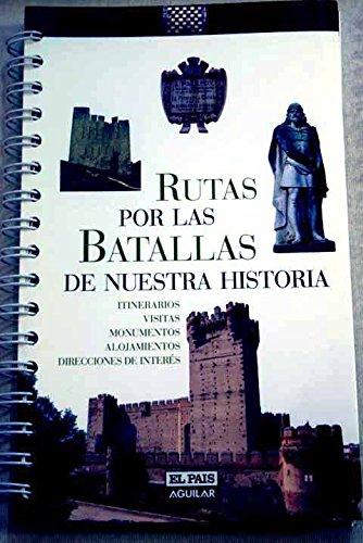 9788403500709: RUTAS POR LAS BATALLAS DE NUESTRA HISTORIA