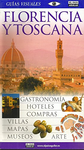 9788403501584: Florencia y toscana - guia visual (Guias Visuales)