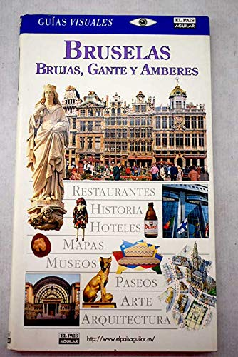 9788403501768: Bruselas, brujas, gante y amberes - guia visual (Guias Visuales)