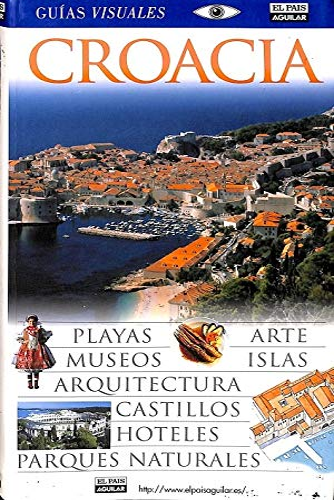 9788403502239: Croacia - guia visual (Guias Visuales)