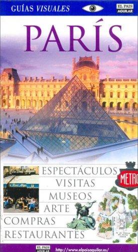9788403503359: Paris - Guias Visuales (Spanish Edition)