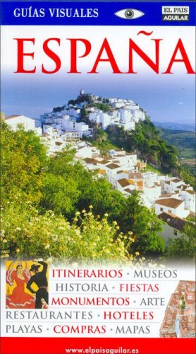 9788403504462: Espaa - Guias Visuales (Spanish Edition)