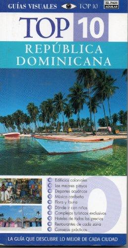 9788403504912: REPUBLICA DOMINICANA TOP TEN 2007 (Top 10 Guias Visuales)