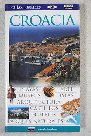 9788403504998: Croacia - guia visual (Guias Visuales)