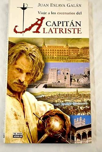 9788403505483: Viaje a los Escenarios Del Capitan Alatriste