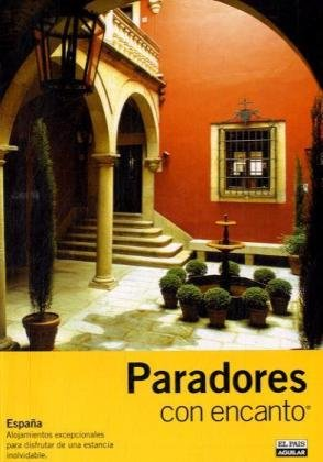 9788403507258: PARADORES CON ENCANTO 2008 (Guias Con Encanto)