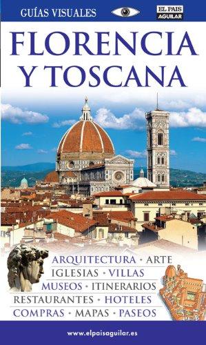 9788403507678: Florencia y Toscana (Guias Visuales)