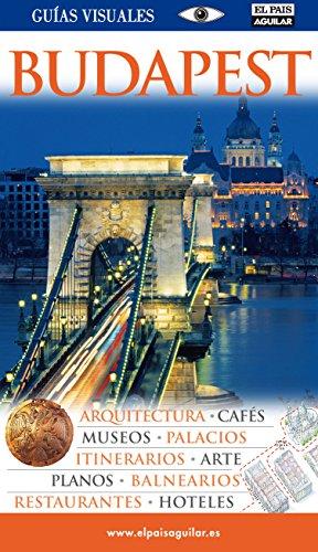 BUDAPEST GUIAS VISUALES 2009 (GuÃas Visuales) (Spanish: Varios autores