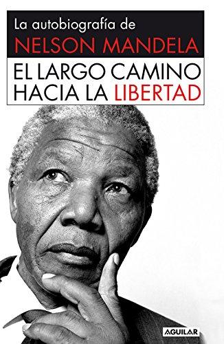 9788403509801: El largo camino hacia la libertad: La autobiografía de Nelson Mandela (Punto de mira)