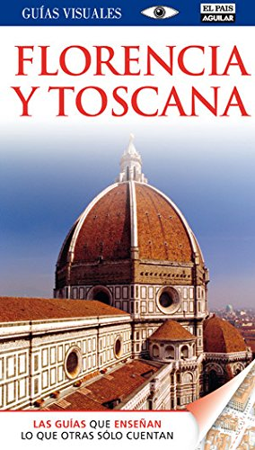 9788403510265: Florencia y Toscana - Guías Visuales