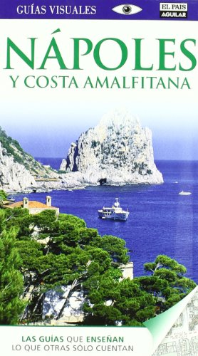9788403510340: GUIAS VISUALES. NAPOLES Y COSTA AMALFITANA (7  ED.2011)