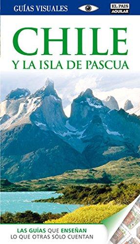 9788403510821: Chile y la isla de Pascua (Guías Visuales)