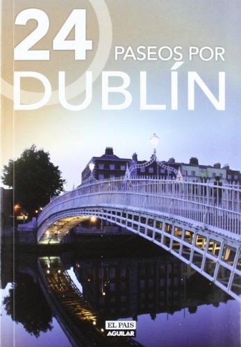 9788403511101: 24 paseos por Dublín