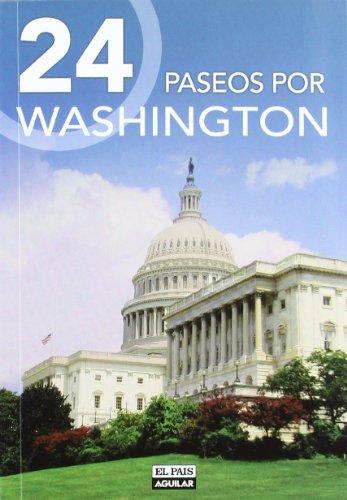 9788403511132: 24 paseos por Washington