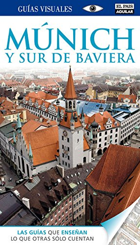 9788403511576: Munich y sur de Baviera (Guías Visuales) (GUIAS VISUALES)