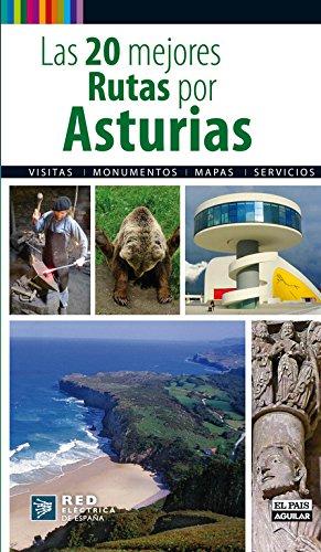 9788403512276: Las 20 mejores rutas por Asturias