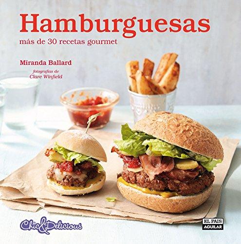 9788403512993: Hamburguesas (Chic & Delicious) (GASTRONOMIA.)