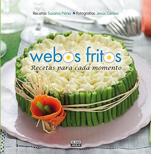 9788403513075: Webos Fritos. Recetas para cada momento