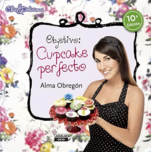9788403513211: Objetivo: Cupcake perfecto (Gastronomía)