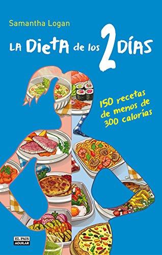 Las recetas de la dieta de los 2 días: A.A .V.V.