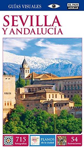 9788403513969: Sevilla y Andalucía (Guías Visuales) (GUIAS VISUALES)