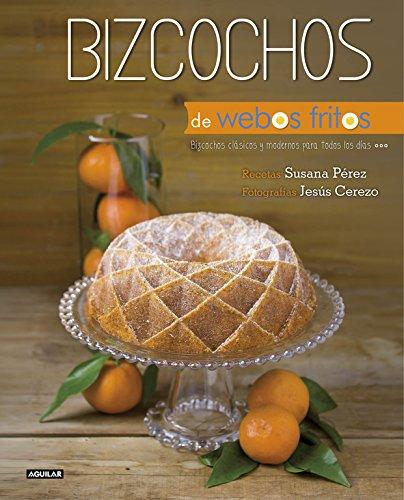 9788403514157: Bizcochos de Webos Fritos: Bizcochos clásicos y modernos para todos los días
