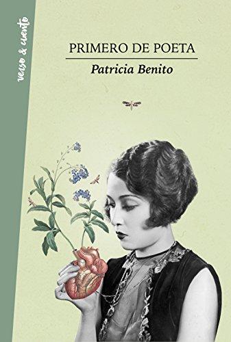 9788403517455: Primero de poeta (Verso&Cuento)