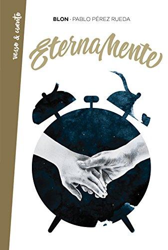 ETERNAMENTE (Paperback) - Pablo Pérez Rueda (Blon)