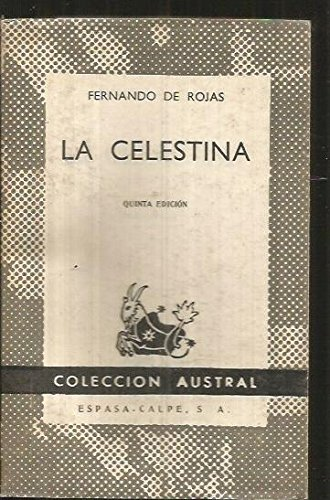 9788403550414: La Celestina, Tragicomedia De Calixto Y Melibea