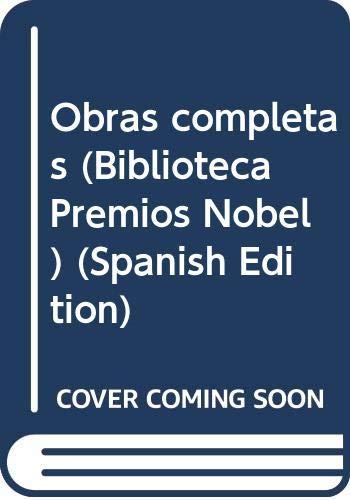 9788403569843: Obras completas (Biblioteca Premios Nobel)
