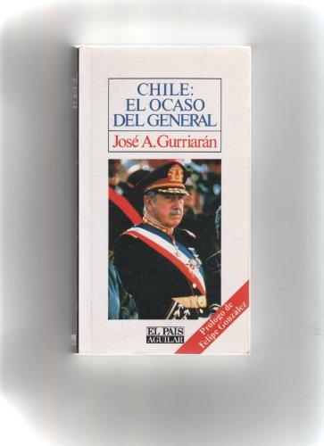 9788403590151: Chile, el ocaso del general